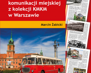 """zdjęcie książki """"Zabytkowe pojazdy komunikacji miejskiej z kolekcji KMKM w Warszawie"""""""
